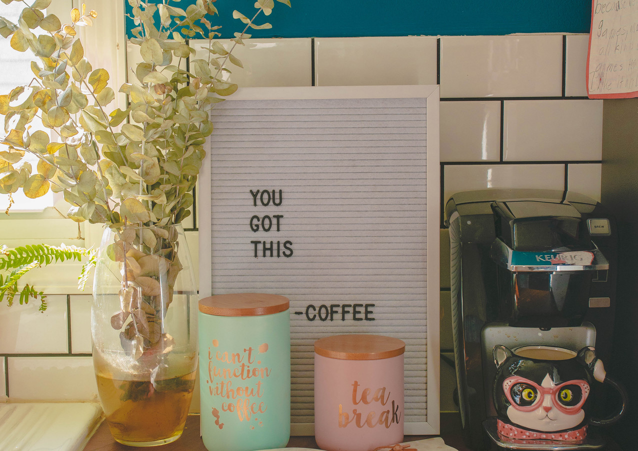 """""""You got this"""" - Coffee"""