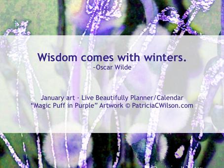 January Winter Wisdom