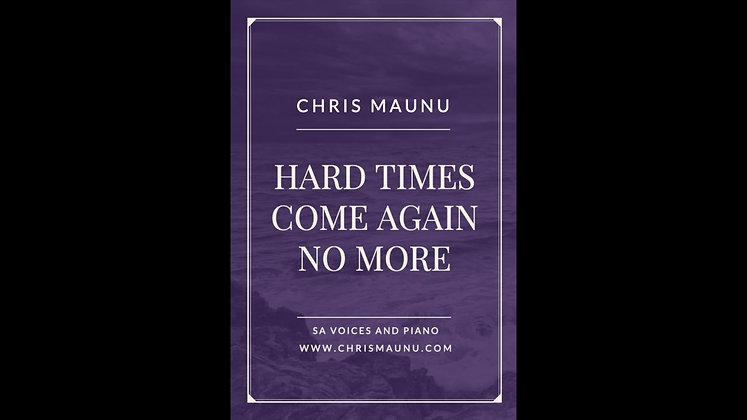 Hard Times Come Again No More - SA and Piano