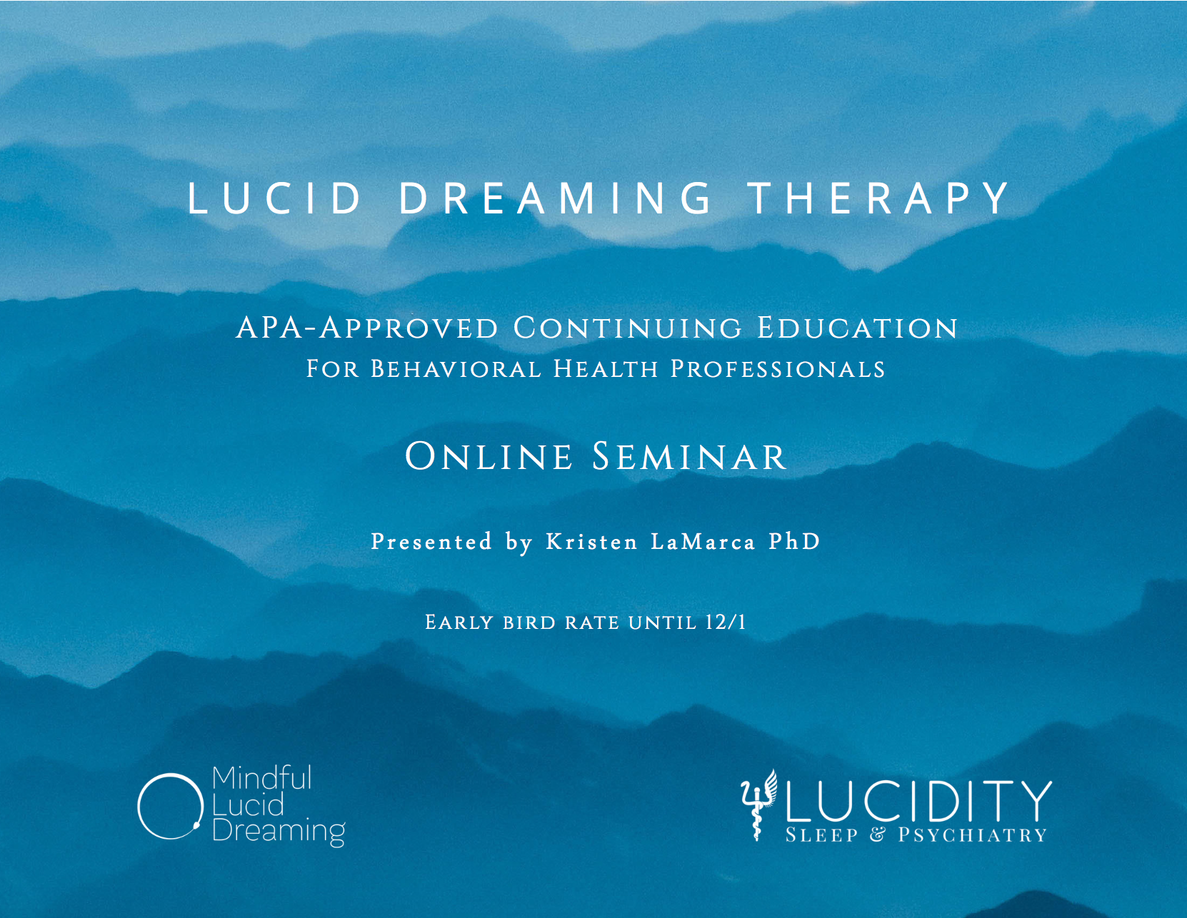 Lucid Dreaming Therapy APA-Approved Continuing Education (CE)