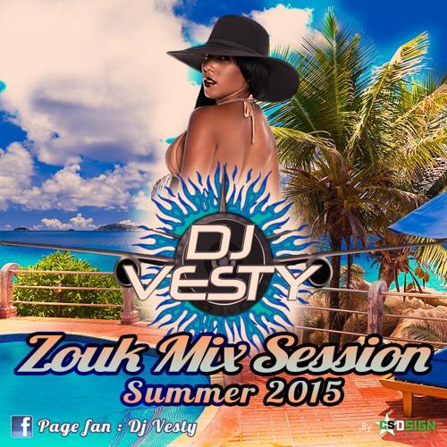 DJ Vesty Zouk Mix