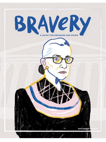Bravery Issue 12 - Ruth Bader Ginsburg