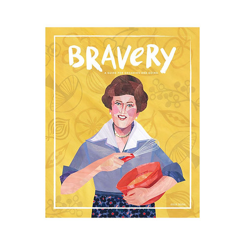 Bravery Issue 7 - Julia Child