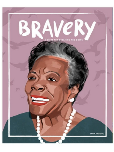 Bravery Issue 10 -Maya Angelou