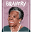 Thumbnail: Bravery Issue 10 -Maya Angelou