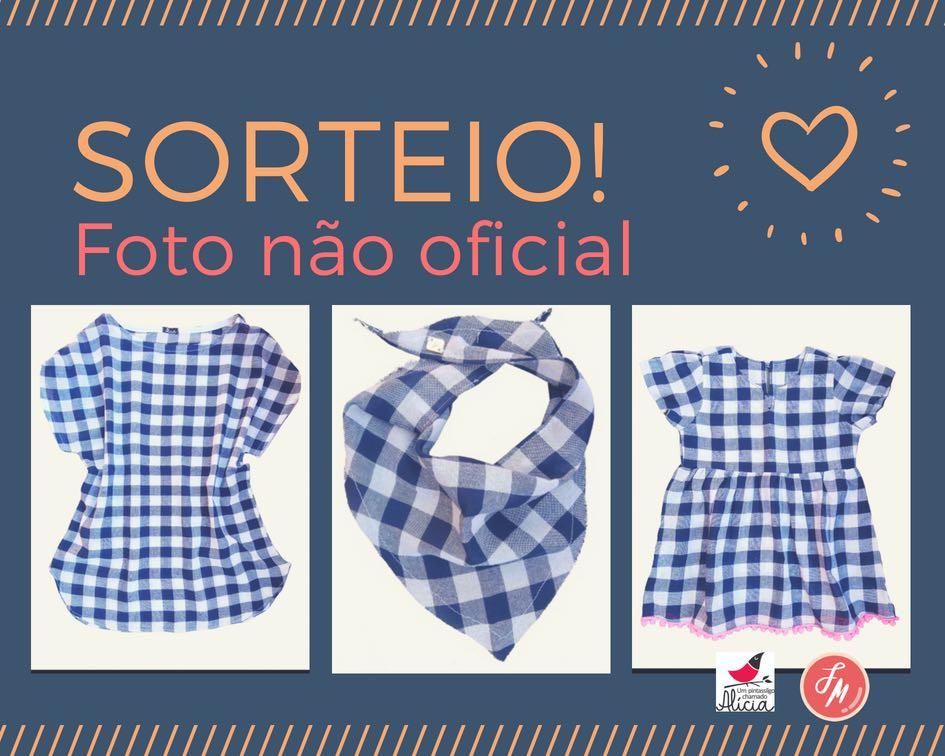 sorteio look Alícia no Festinhaminha