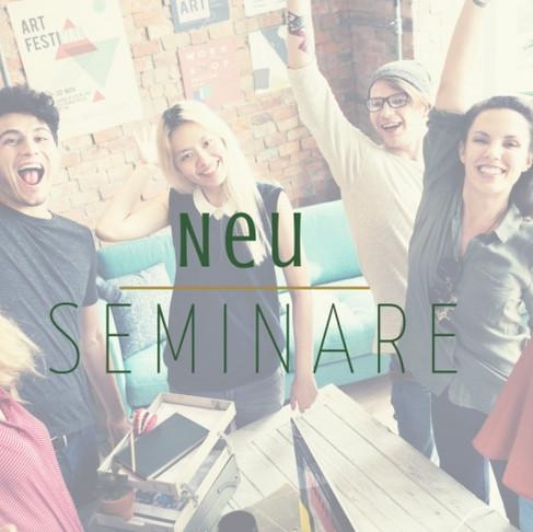 Seminare ganz neu für dich!