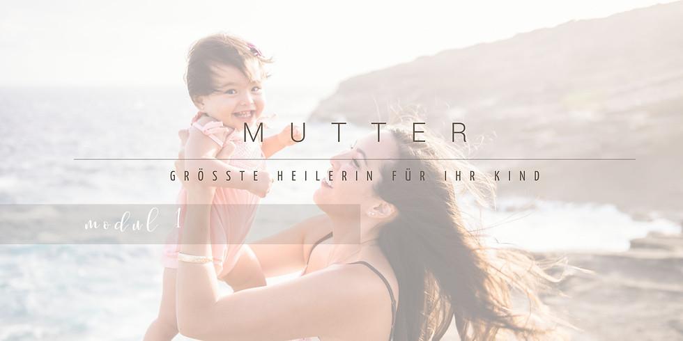 Mutter - die größte Heilerin für ihr Kind