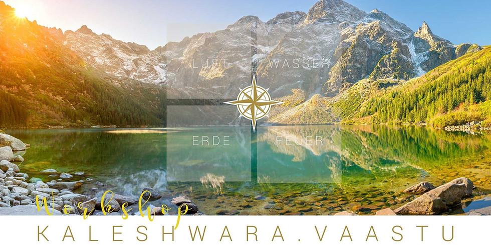 Kaleshwara Vaastu - Bauen & Wohnen im Einklang mit den Elementen