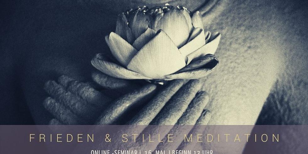 Stille & Frieden Meditation