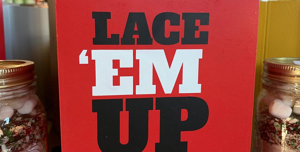 Lace 'em Up Sign