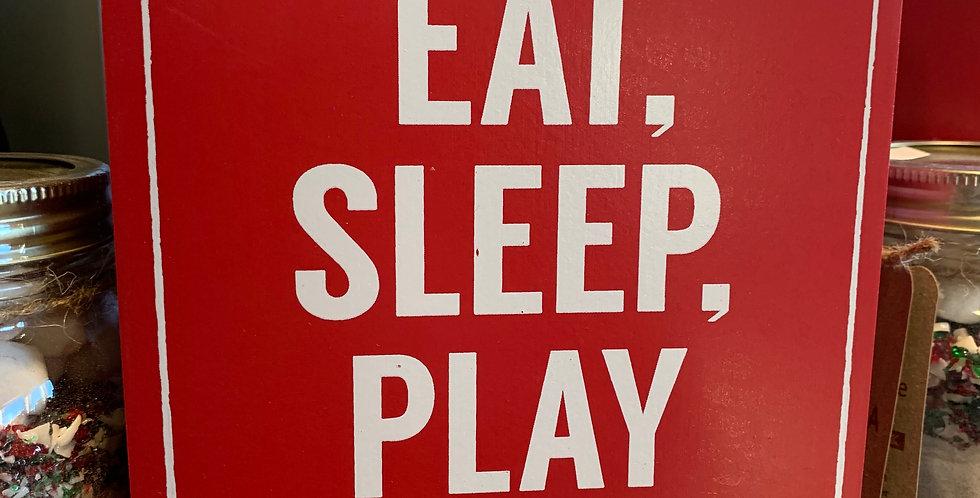 Eat, Sleep, Play Hockey
