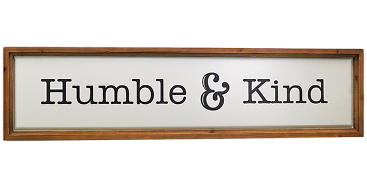 Humble & Kind Wooden/Metal Sign