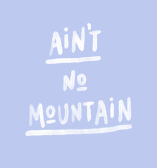 KB1006_Website_Aint No Mountain Quote.jpg