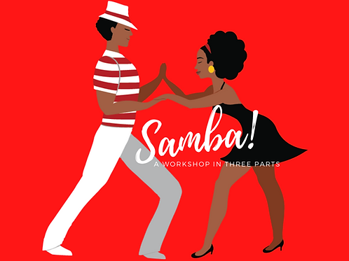 Improver Samba in 3 parts Workshop
