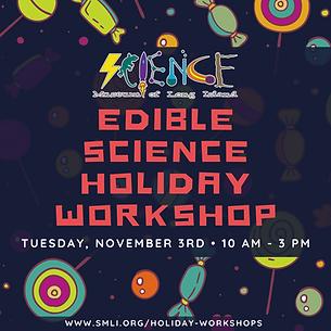 Edible science holiday workshop 11.3.202