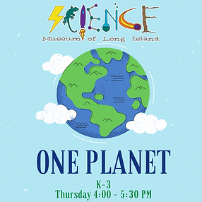 One Planet After School Workshop (K-3 We