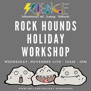 Rock Hounds Holiday Workshop 11.11.2020.