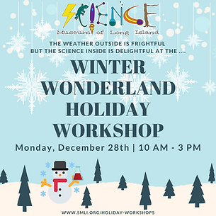 Winter Wonderland Holiday Workshop 12.28