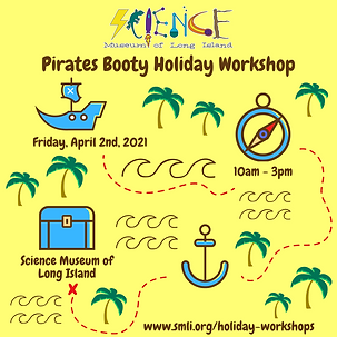 Pirates Booty Holiday Workshop  4.2.2021