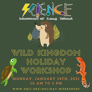 Wild Kingdom Holiday Workshop 1.18.2021.