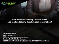 tax services sacramento | taxmax services | How will I be issued my stimulus check, and can I update my direct deposit information?