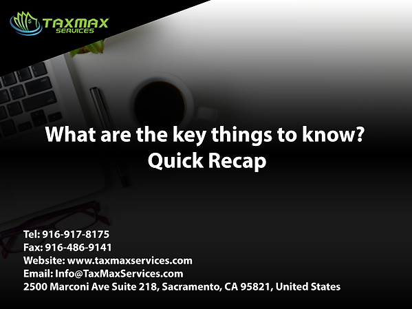 tax services sacramento | taxmax services | What are the key things to know? Quick Recap