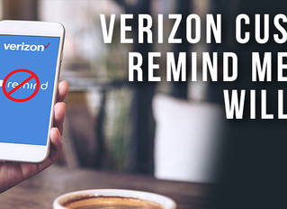 Remind service customers affected by new Verizon policy