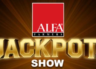 ALFA JACKPOT SHOW SET FOR OCTOBER!!!
