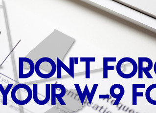 Before You Validate, W-9 And Don't Be Late!