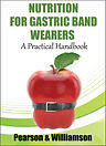Nutrition for Gastric Band Wearers: A Practical Handbook