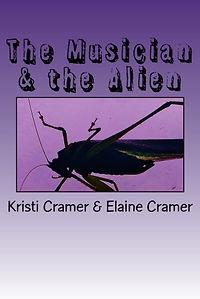 The Musician & the Alien by Kristi & Elaine Cramer Sci-Fi short