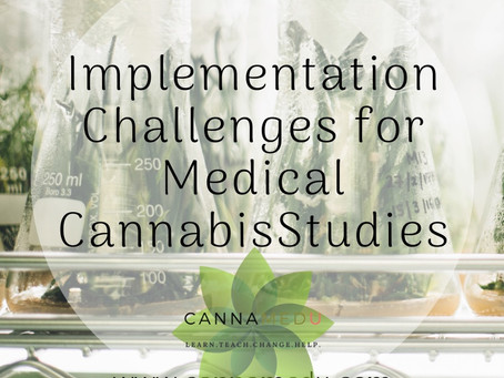 Implementation Challenges for Medical Cannabis Studies