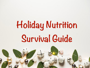 Holiday Nutrition Survival Guide