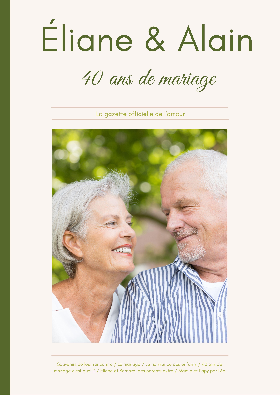 La gazette des 40 ans de mariage d'Éliane & Alain