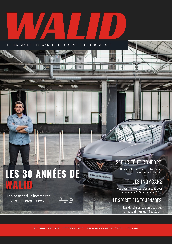 La gazette des 30 ans de Walid