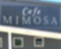 Cafe Mimosa Entrance