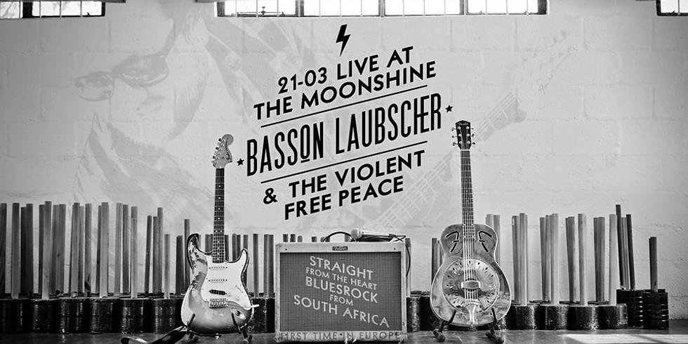 Basson Laubscher & The Violent Free Peace (ZA) @Moonshine