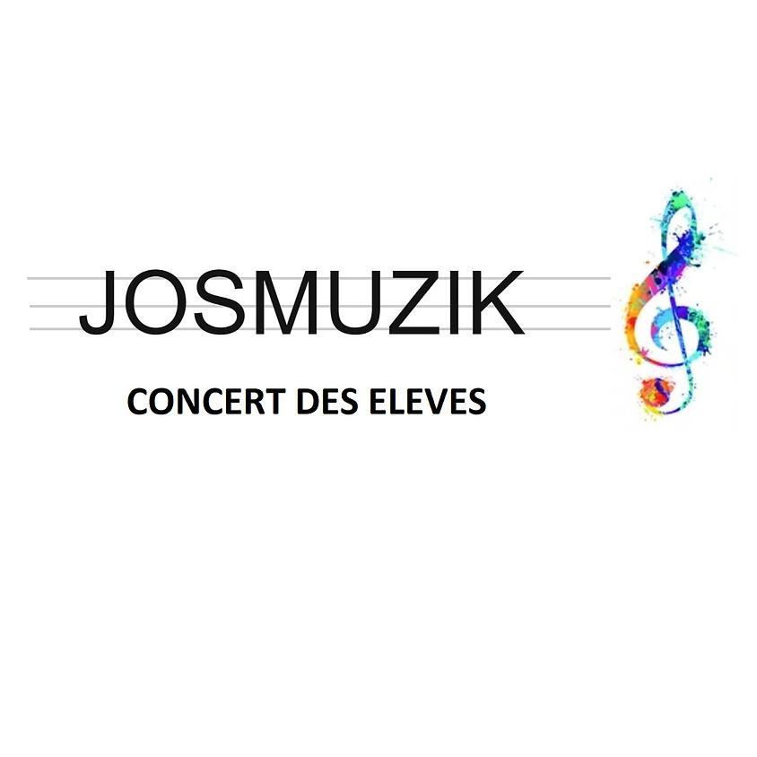 CONCERT DES ELEVES JOSMUZIK