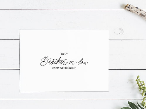 To My Brother-In-Law On My Wedding Day Card
