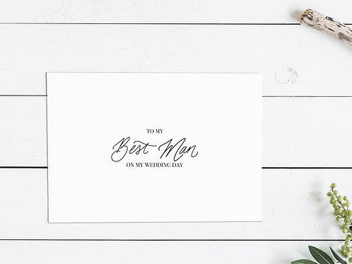 To My Best Man On My Wedding Day Card