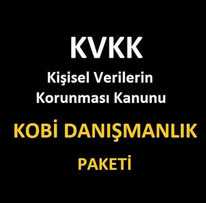 KVKK - KOBİ - Danışmanlık Hizmeti