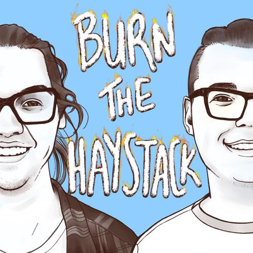 Burn the Haystack