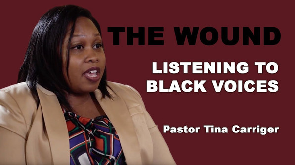 Pastor Tina Carriger - Listening to Black Voices
