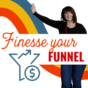Finesse Your Funnel