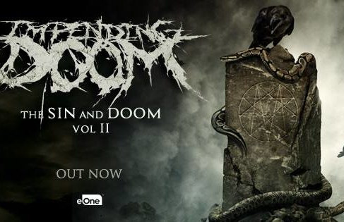 "Music Review: Impending Doom – ""The Sin And Doom Vol. II"""