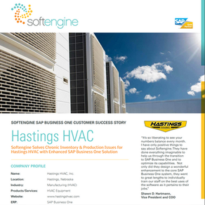 Softengine Solves Chronic Inventory & Production Issues for Hastings HVAC
