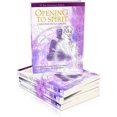 Opening to Spirit .jpg