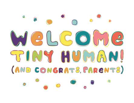 Welcome Tiny Human Card