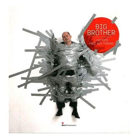 catalogue-d-exposition-big-brother-l-artiste-face-au-tyran.jpg